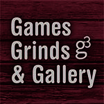Games Grinds & Gallery